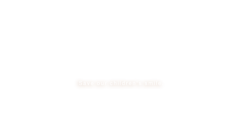 Save our children's smile